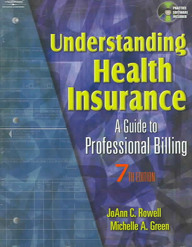 Understanding Health Insurance By Rowell, Jo Ann C./ Green, Michelle A.