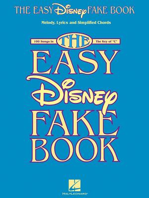 The Easy Disney Fake Book By Hal Leonard Publishing Corporation (COR)